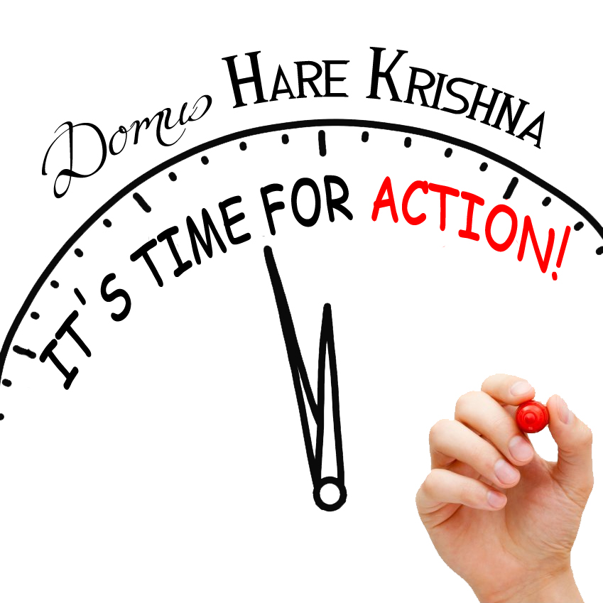 Domus Hare Krishna | It's time for action!